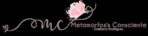 METAMORFOSIS CONSCIENTE
